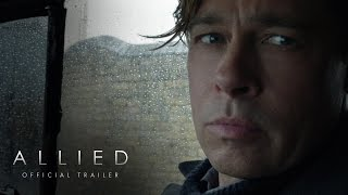 ALLIED Trailer  Brad Pitt  Marion Cottilard  Paramount Pictures