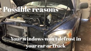 Possible reasons Your windows are foggy in your car or truck all the time