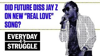"""Did Future Diss Jay Z on New """"Real Love"""" Song? 