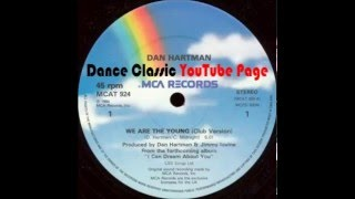 Dan Hartman - We Are The Young (Club Version)
