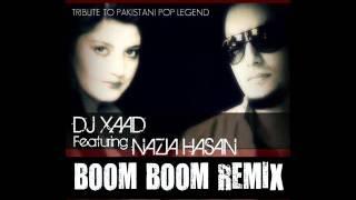 Boom Boom Remix - Dj Xaad Feat.Nazia Ali