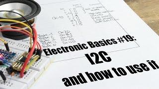 Electronic Basics #19: I2C and how to use it