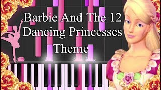 Barbie And The 12 Dancing Princesses Theme Song - Piano  Synthesia