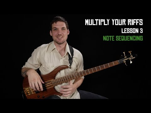 Note Sequencing - Multiply Your Riffs (3/6)