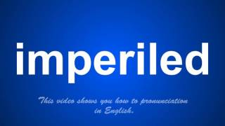 the correct pronunciation of impetrate in English.
