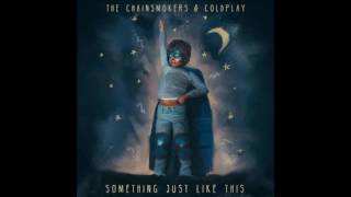 The Chainsmokers & Coldplay - Something Just Like This (Official Instrumental)