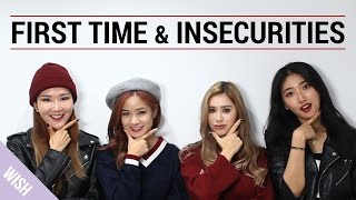 Girls Talk : My first time & Insecurities (With Kimdao & BiiBiiBeauty)