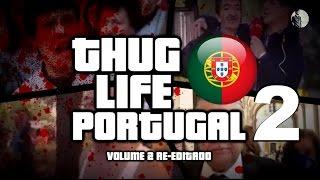 Thug Life Portugal Volume 2 - Compilação