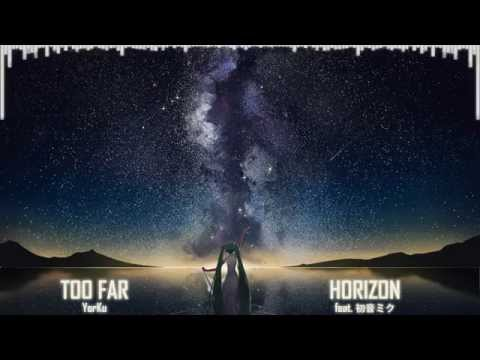 【初音ミク - Hatsune Miku Append】Too Far Horizon【Original】