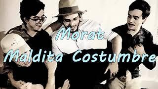 Morat  Maldita Costumbre(Karaoke  Instrumental)