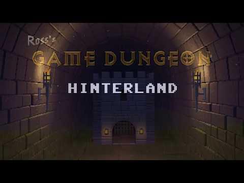 Подземелье Игр Росса / Ross's Game Dungeon: Hinterland
