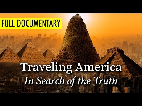 DOCUMENTARY: Traveling America: In Search of the Truth