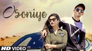 O Soniye: RC, Saarvi (Full Song) Latest Punjabi Songs 2018 | Gourav Solanki