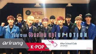 [After School Club] Ep.309 - UP10TION(업텐션) _ Preview | Kholo.pk