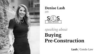 Denise talks Buying Pre-Construction