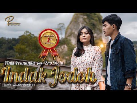 lagu minang terbaru 2021 indak jodoh pinki prananda feat eno viola official music video mv