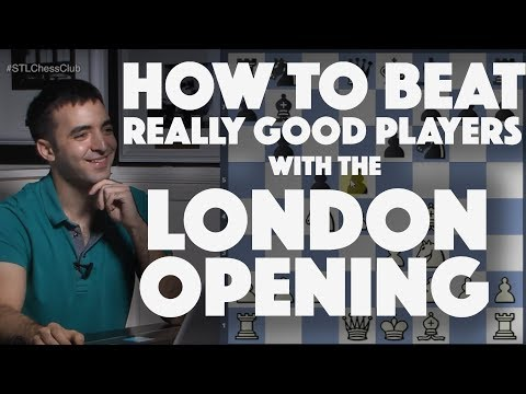 Beat Good Players with the London   Games to Know by Heart - IM Eric Rosen