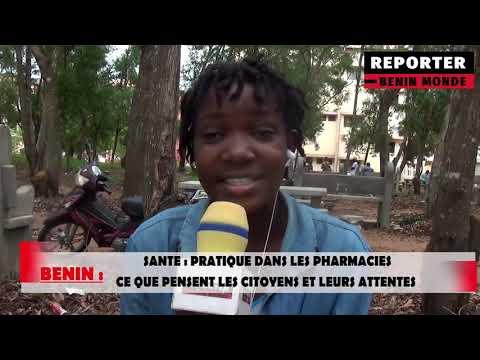 REPORTER BÉNIN MONDE : PRATIQUES DANS LES PHARMACIES AU BÉNIN REPORTER BÉNIN MONDE : PRATIQUES DANS LES PHARMACIES AU BÉNIN