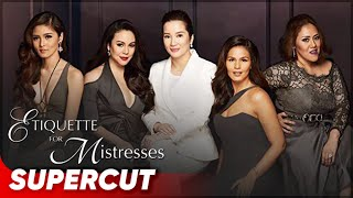 Etiquette for Mistresses | Kim Chiu, Kris Aquino, Claudine Barretto, Iza Calzado, Cheena | Supercut