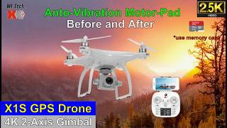 X1S 2.5K-Video Gimbal GPS Drone – Anti-Vibration Motor-Pad Before & After