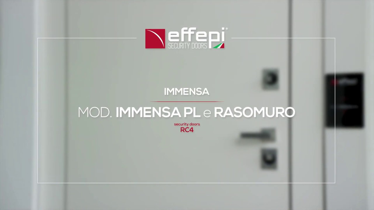 IMMENSA: THE PRIMATE OF QUALITY - Effepi Security Doors - Armored Doors Made in