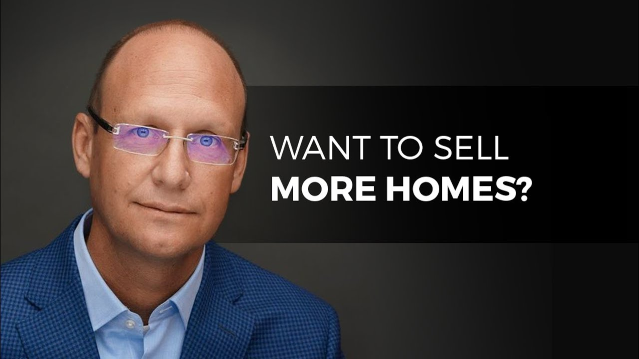 Sell More Homes!