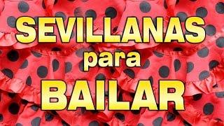 Sevillanas Para Bailar (Los Romeros De La Puebla, Brumas, Ecos De Las Marismas)