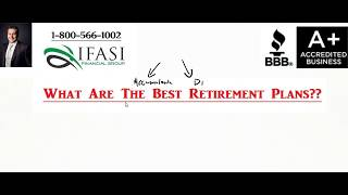 Best Retirement Plans - What Are The Best Retirement Plans