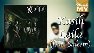Download lagu Khalifah Kasih Laila Mp3