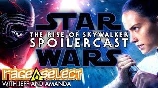 Star Wars: The Rise of Skywalker SPOILERCAST