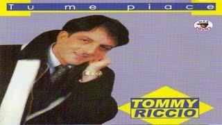 Tommy Riccio   Tu Me Piace [Full Album]
