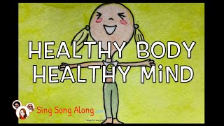 KEEPING HEALTHY SONG