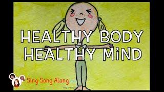 KEEPING HEALTHY SONG