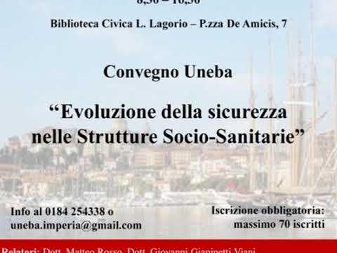 IMPERIA : VENERDI' 17 MAGGIO CONVEGNO SU EVOLUZIONE DELLA SICUREZZA NELLE STRUTTURE SOCIO SANITARIE