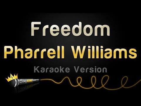 Pharrell Williams - Freedom (Karaoke Version)