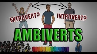 Ambiverts - Introvert & Extrovert? | Best Of Both Worlds