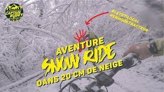 SNOW RIDE SUR LES CRÊTES / VTT / CAPTAIN BUGEY