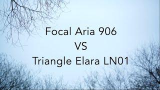 Hi-fi speaker comparison : Focal Aria 906 VS  Triangle Elara LN01