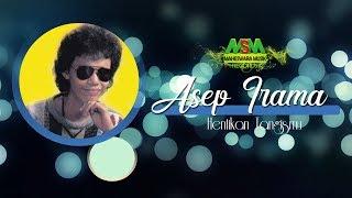 Download lagu Asep Irama Hentikan Tangismu Mp3