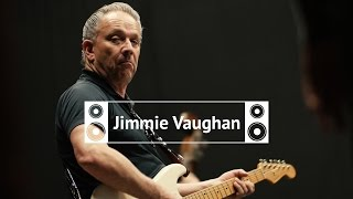 Reverb Soundcheck: Jimmie Vaughan