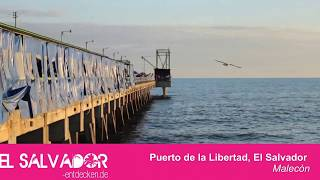 preview picture of video 'Sehenswürdigkeiten & Strände El Salvador - Puerto de la Libertad'