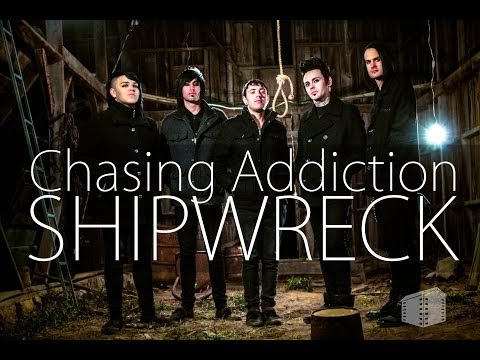 Chasing Addiction // SHIPWRECK // OFFICIAL Music Video