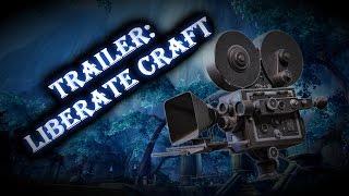 TRAILER: Liberate Craft