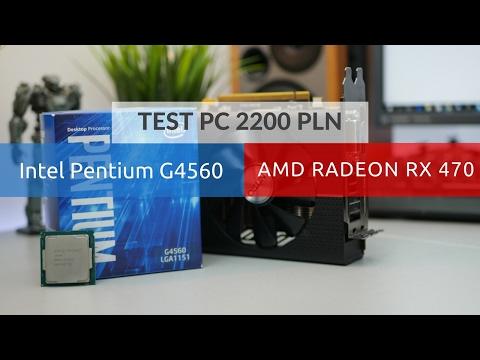 TEST PC za 2200 PLN, G4560 i RX 470 w grach!