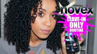 Leave-in Conditioner ONLY Curly Hair Styling Routine Using Novex HairCare