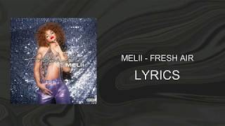 Melii   Fresh Air (Lyrics)