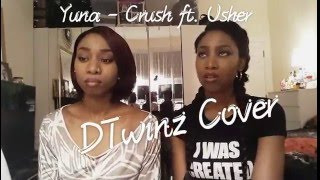 Yuna   Crush Ft. Usher   DTwinz Cover