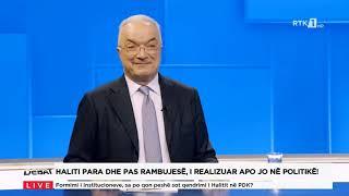 Debat - Haliti para dhe pas Rambujesë, i realizuar apo jo në politikë! 18.03.2021