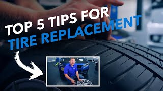 Top 5 Tips to Know When to Replace Your Tires