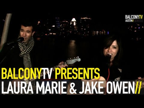 LAURA MARIE & JAKE OWEN - EVERYONE GETS LONELY